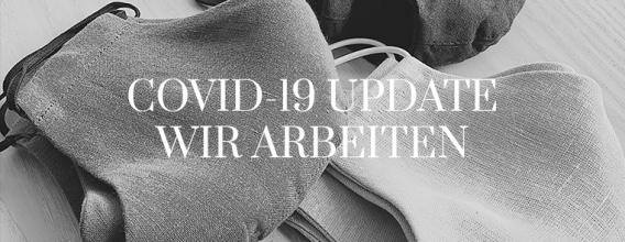COVID-19 UPDATE. WIR ARBEITEN